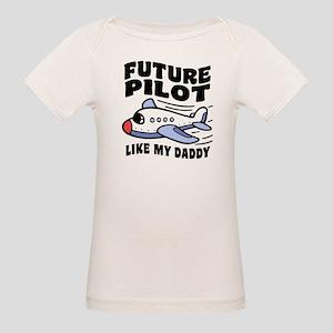 Future Pilot Like My Daddy Organic Baby T-Shirt