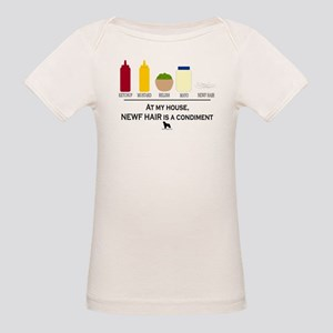 Newf Hair is a Condiment Organic Baby T-Shirt