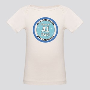 'Have an A1 Day!' Organic Baby T-Shirt