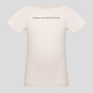 future running partner Organic Baby T-Shirt