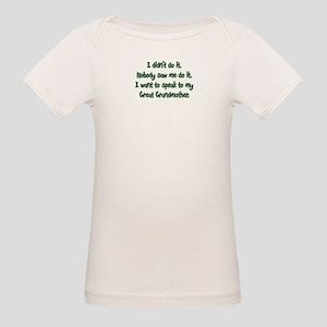 I want to Speak to My Great G Organic Baby T-Shirt