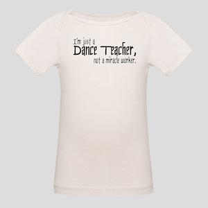 Dance Teacher Organic Baby T-Shirt