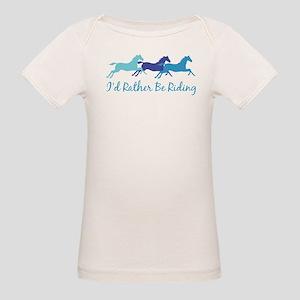 I'd Rather Be Riding Organic Baby T-Shirt