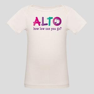Funny Alto Singing Joke Organic Baby T-Shirt