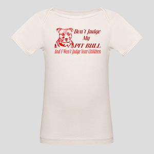 DONT JUDGE MY PIT BULL T-Shirt