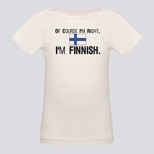 Of course I'm Right Finnish Organic Baby T-Shirt