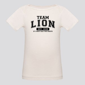 Team Lion - If I Only Had the Nerve Organic Baby T