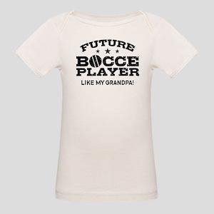 Future Bocce Player Like My G Organic Baby T-Shirt