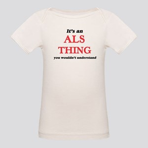 It's an Als thing, you wouldn't un T-Shirt