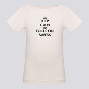 Keep Calm and focus on Sabers T-Shirt