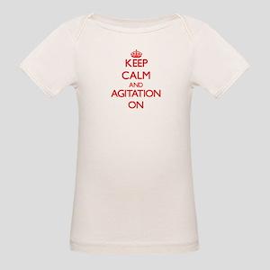 Keep Calm and Agitation ON T-Shirt