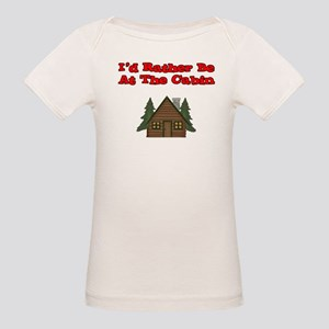 I'd Rather Be At The Cabin Organic Baby T-Shirt