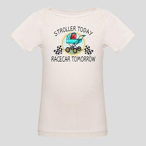 Stroller Today Racecar Tomorr Organic Baby T-Shirt