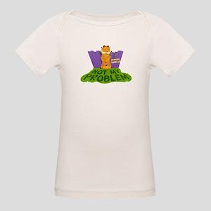 Not My Problem Organic Baby T-Shirt