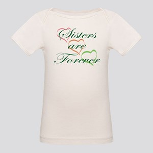 Sisters Are Forever Organic Baby T-Shirt