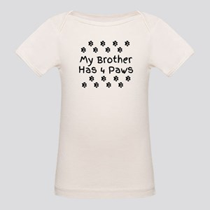 My Brother Has 4 Paws. T-Shirt