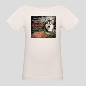 """Why God Made Dogs"" Malamute Organic Baby T-Shirt"