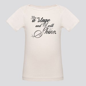 Give me a stage Organic Baby T-Shirt