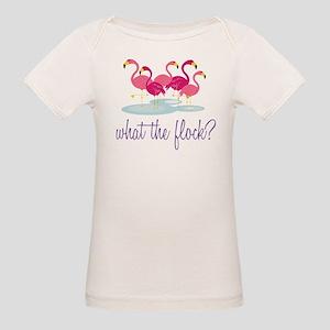 What The Flock? Organic Baby T-Shirt