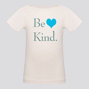 """""""Be Kind"""" with a heart. Organic Baby T-Shirt"""