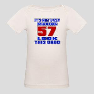 It's Not Easy Making 57 Organic Baby T-Shirt