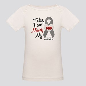 Missing 1 Dad BRAIN CANCER Organic Baby T-Shirt