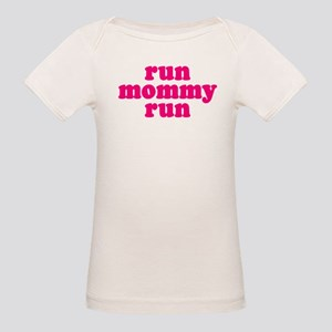 Run Mommy Run Organic Baby T-Shirt