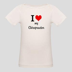 I Love My Chiropractor Organic Baby T-Shirt