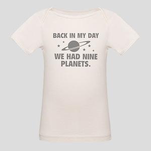 We Had Nine Planets Organic Baby T-Shirt