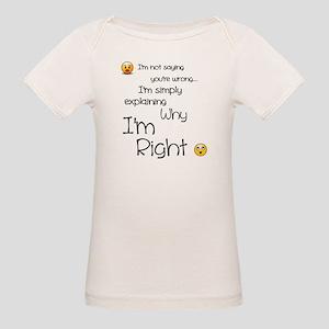 I'm right Organic Baby T-Shirt