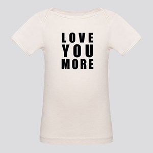 Love You More Organic Baby T-Shirt