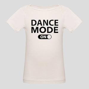 Dance Mode On Organic Baby T-Shirt