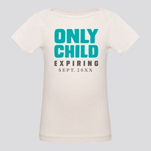 ONLY CHILD Expiring [Your Date Here] Organic Baby