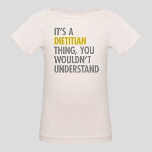 Its A Dietitian Thing Organic Baby T-Shirt