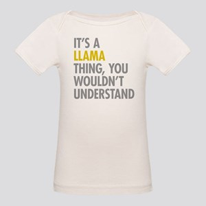 Its A Llama Thing Organic Baby T-Shirt