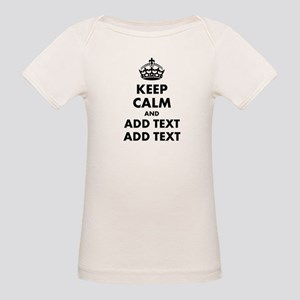 Personalized Keep Calm Organic Baby T-Shirt