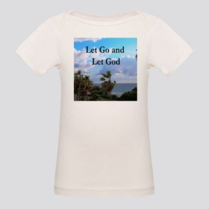 LET GO AND LET GOD Organic Baby T-Shirt