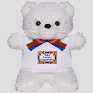 The Best Teachers Are Religion Teachers Teddy Bear