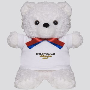 I Projects Manage what's your super power Teddy Be