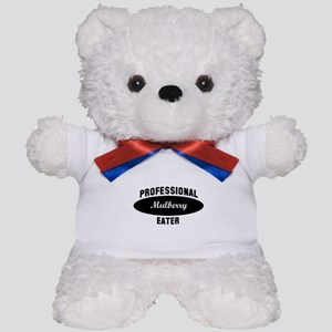 Pro Mulberry eater Teddy Bear