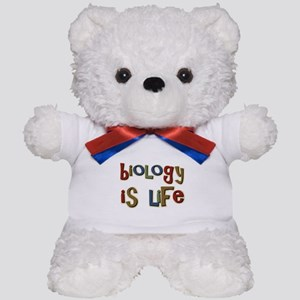 Biology is Life Pun Science Major Teddy Bear