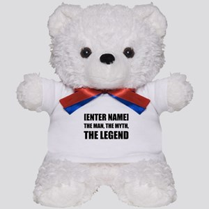 Man Myth Legend Personalize It! Teddy Bear