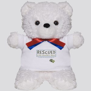 Rescued is my Favourite Breed Teddy Bear