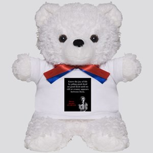 Know The Joy Of Life - Marcus Aurelius Teddy Bear