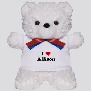 I Love Allison Teddy Bear