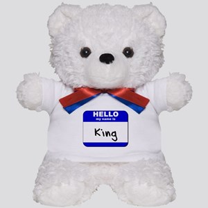 hello my name is king Teddy Bear