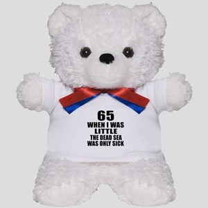 65 When I Was Little Birthday Teddy Bear