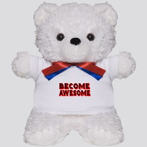 Become Awesome Teddy Bear