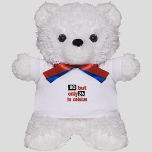 80 year old designs Teddy Bear