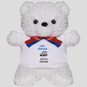 Real Chicks Drive Sticks! Teddy Bear